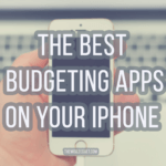 The Best Budgeting Apps On Your iPhone in 2018