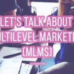 Work From Home Ideas: Let's Talk About MLMs