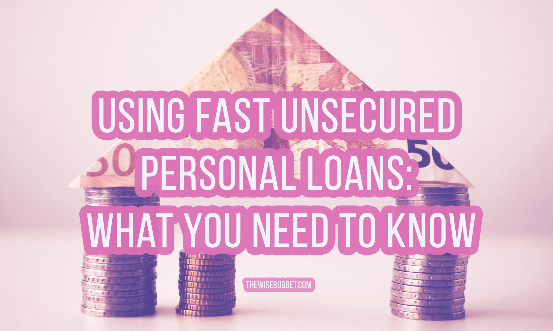 thewisebudget fast unsecured personal loans